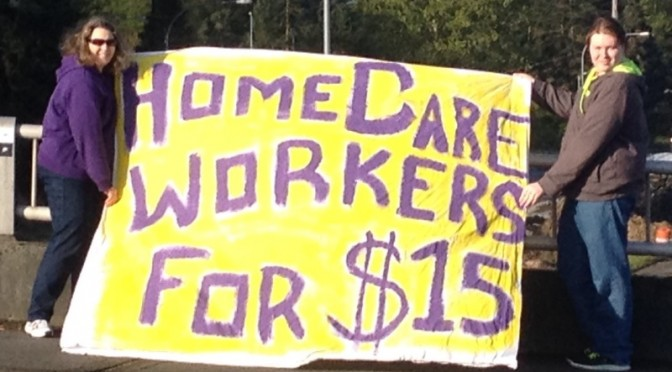 Banner reading home care workers for $15